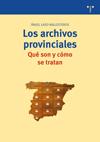 Portada de Los archivos provinciales